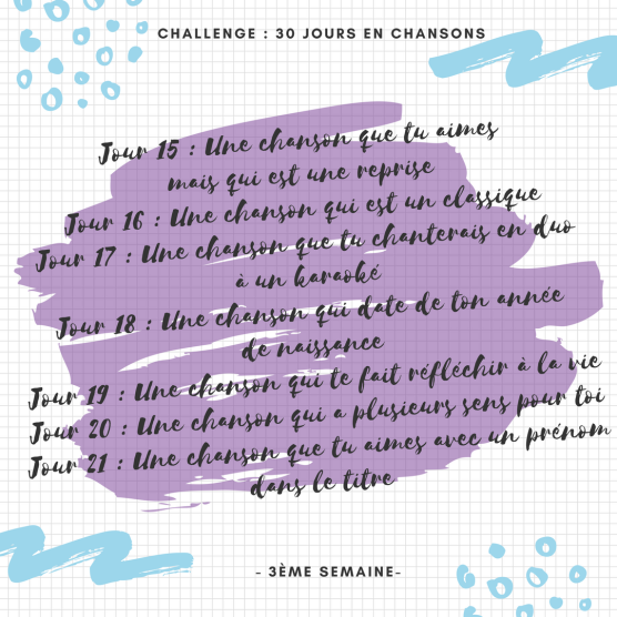 Challenge _ 30 jours en chansons - semaine 3